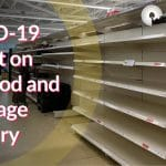 COVID-19 Impact on the Food and Beverage Industry
