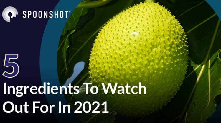 5 ingredients to watch out for in 2021