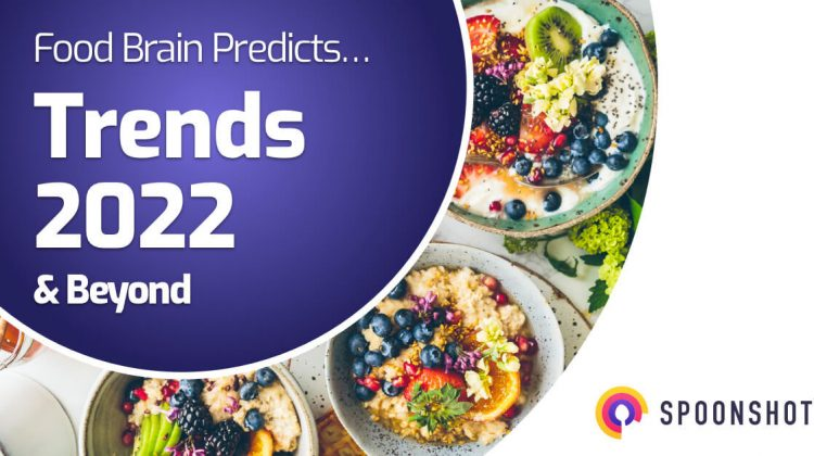 food trend predictions for 2022 and beyond