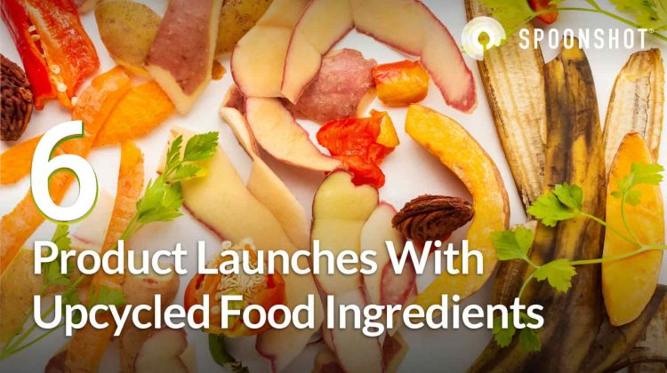 6 products with upcycled food ingredients